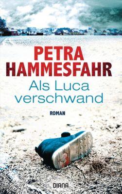 Als Luca verschwand, Petra Hammesfahr