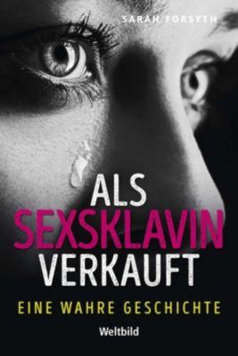 Als Sexsklavin verkauft, Sarah Forsyth