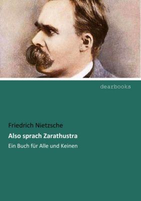 Also sprach Zarathustra, Friedrich Nietzsche