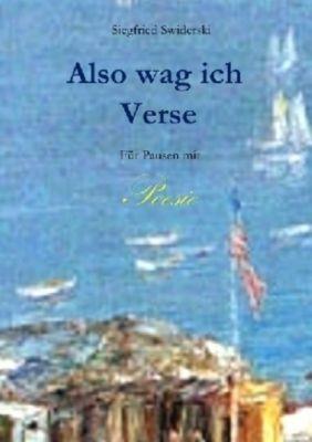 Also wag ich Verse - Siegfried Swiderski pdf epub