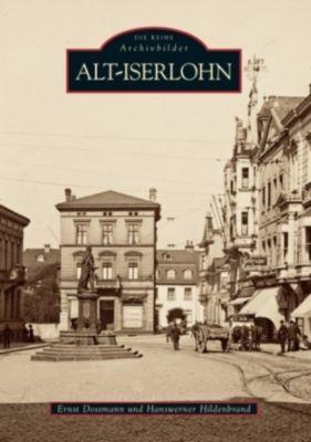 Alt-Iserlohn, Ernst Dossmann, Hanswerner Hildenbrand