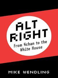 Alt-Right, Mike Wendling