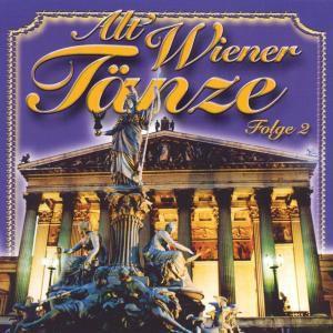 Alt' Wiener Tänze Folge 2, Diverse Interpreten