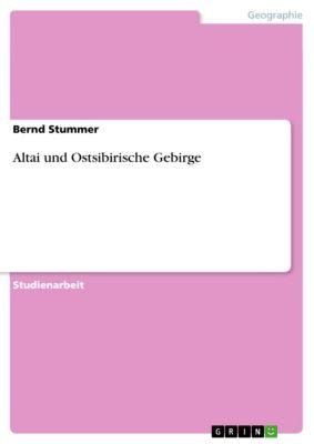 Altai und Ostsibirische Gebirge, Bernd Stummer
