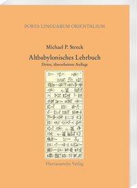 Altbabylonisches Lehrbuch, Michael P. Streck