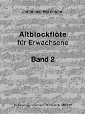 Altblockflöte für Erwachsene, Johannes Bornmann