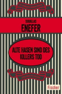 Alte Hasen sind des Killers Tod, Douglas Enefer