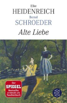 Alte Liebe, Elke Heidenreich, Bernd Schroeder