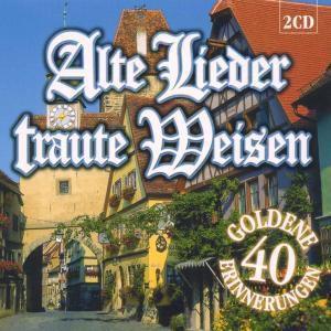 Alte Lieder Traute Weisen, Diverse Interpreten