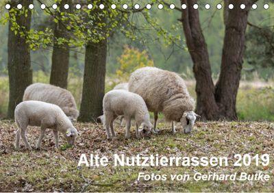 Alte Nutztierrassen 2019 (Tischkalender 2019 DIN A5 quer), Gerhard Butke