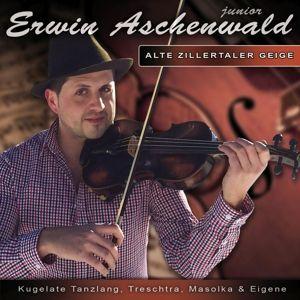 Alte Zillertaler Geige, Erwin  Jun. Aschenwald