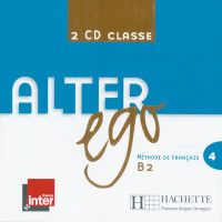 Alter ego: Bd.4 2 Audio-CDs pour la classe