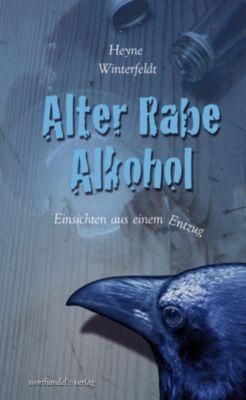 Alter Rabe Alkohol, Heyne Winterfeldt