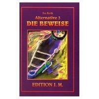 Alternative 3, Die Beweise, Jim Keith