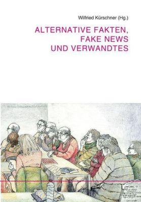 Alternative Fakten, Fake News und Verwandtes -  pdf epub