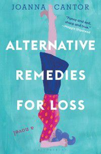 Alternative Remedies for Loss, Joanna Cantor