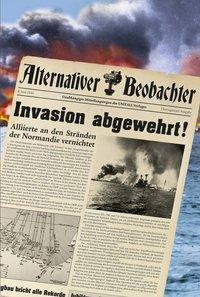 Alternativer Beobachter: Invasion abgewehrt! - Martin Schempp pdf epub