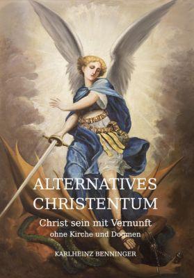 Alternatives Christentum, Karlheinz Benninger