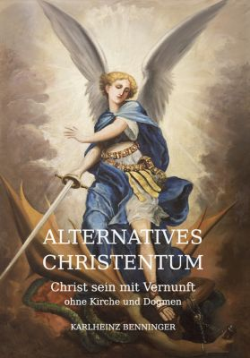 Alternatives Christentum, Karlheinz Benninger
