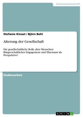 Alterung der Gesellschaft, Stefanie Kinast, Björn Behl