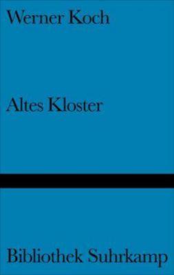 Altes Kloster - Werner Koch |