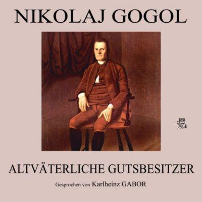 Altväterliche Gutsbesitzer, Nikolaj Gogol