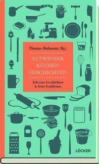 Altwiener Küchengeschichten