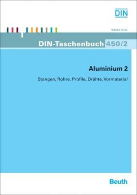 Aluminium: Tl.2 Stangen, Rohre, Profile, Drähte, Vormaterial