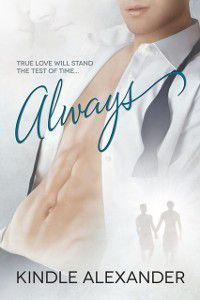Always, Kindle Alexander