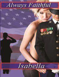 Always Faithful, Isabella