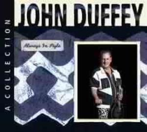 Always In Style, John Duffey