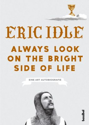 Always Look On The Bright Side Of Life - Eric Idle |
