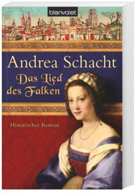 Alyss, die Tochter der Begine Almut Band 5: Das Lied des Falken, Andrea Schacht