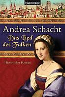 Alyss, die Tochter der Begine Almut: Das Lied des Falken, Andrea Schacht