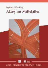 Alzey im Mittelalter