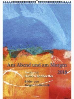 Am Abend und am Morgen 2018, Dietrich Bonhoeffer