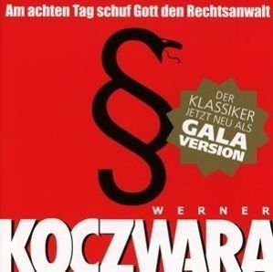 Am achten Tag schuf Gott den Rechtsanwalt, 2 Audio-CDs, Werner Koczwara