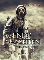 Am Ende aller Zeiten - Die Apokalypse - Roland Klaus |