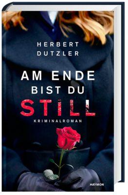 Am Ende bist du still, Herbert Dutzler