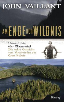 Am Ende der Wildnis, John Vaillant