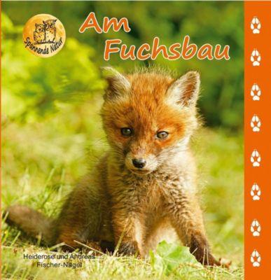 Am Fuchsbau, Heiderose Fischer-Nagel, Andreas Fischer-Nagel