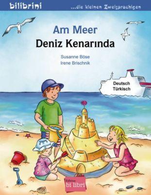 Am Meer, Deutsch-Türkisch, Susanne Böse, Irene Brischnik