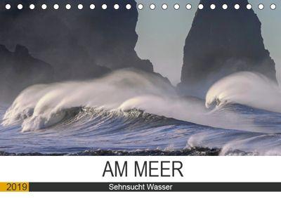 Am Meer. Sehnsucht Wasser (Tischkalender 2019 DIN A5 quer), Rose Hurley