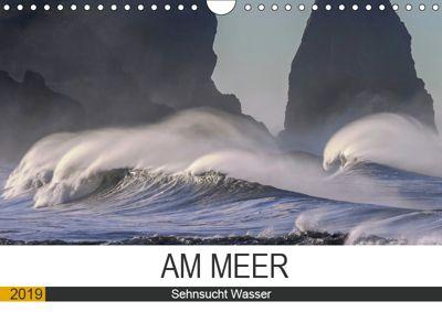 Am Meer. Sehnsucht Wasser (Wandkalender 2019 DIN A4 quer), Rose Hurley