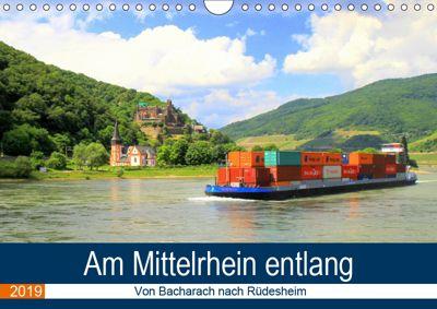 Am Mittelrhein entlang - Von Bacharach nach Rüdesheim (Wandkalender 2019 DIN A4 quer), Arno Klatt