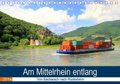 Am Mittelrhein entlang - Von Bacharach nach Rüdesheim (Tischkalender 2019 DIN A5 quer), Arno Klatt
