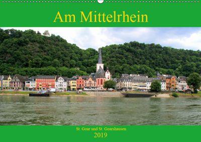 Am Mittelrhein - St. Goar und St. Goarshausen (Wandkalender 2019 DIN A2 quer), Arno Klatt