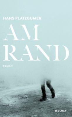 Am Rand, Hans Platzgumer
