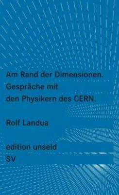 Am Rand der Dimensionen, Rolf Landua