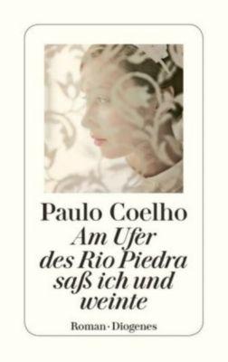 Am Ufer des Rio Piedra saß ich und weinte, Paulo Coelho